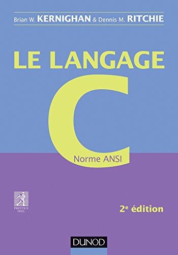 Le langage C - 2e éd - Norme ANSI: Norme ANSI