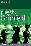 Play The Grunfeld: Detailed Coverage Of This Kasparov Favourite-Yelena Dembo
