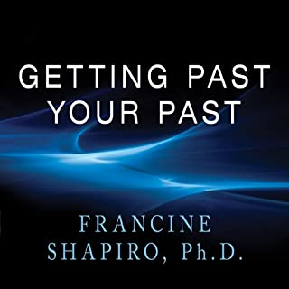 Getting Past Your Past     Take Control of Your Life With Self-Help Techniques from EMDR Therapy              Written by:                                                                                                                                 Francine Shapiro                               Narrated by:                                                                                                                                 Karen White                      Length: 12 hrs and 2 mins     2 ratings     Overall 5.0