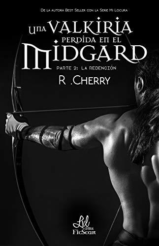 Una valkiria perdida en el Midgard: La redención