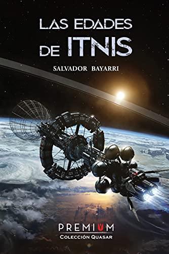 Las edades de Itnis de Salvador Bayarri
