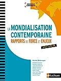 La Mondialisation contemporaine - Rapports de force et enjeux (PREPAS COMMERCIALES) - Format Kindle - 9782098126930 - 27,99 €
