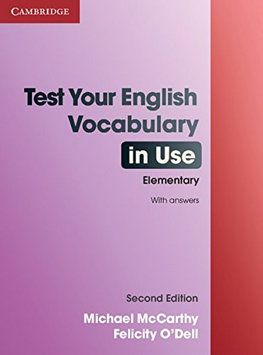 Test Your English Vocabulary in Use - Elementary: Edition with answers