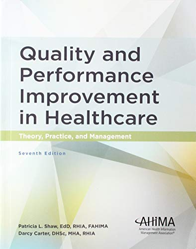 Compare Textbook Prices for Quality and Performance Improvement in Healthcare 7 Edition ISBN 9781584266631 by Shaw, Patricia L.
