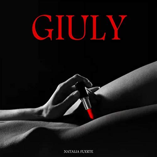 Diseño de la portada del título Giuly: Eroticos Y Sensuales