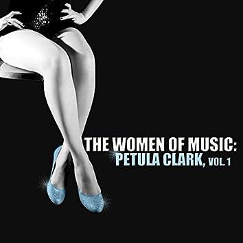 The Women of Music: Petula Clark, Vol. 1