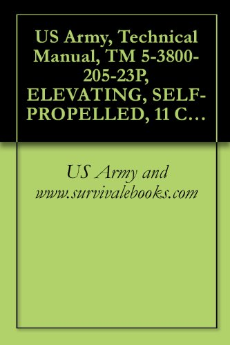 US Army, Technical Manual, TM 5-3800-205-23P, ELEVATING, SELF-PROPELLED, 11 CUBIC YARDS, SECTIONALIZ