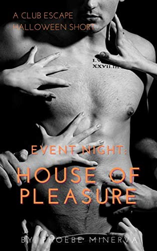 Event Night Halloween: House of Pleasure: A Club Escape Steamy Holiday Short (English Edition)