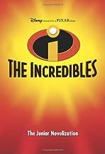 Disney Presents a Pixar Film: The Incredibles (The Junior Novelization)