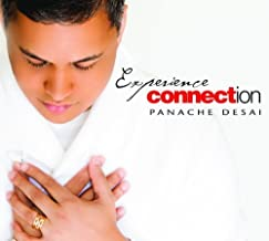Experience Connection by Panache Desai, Music by Richard Shulman [2010] Audio CD