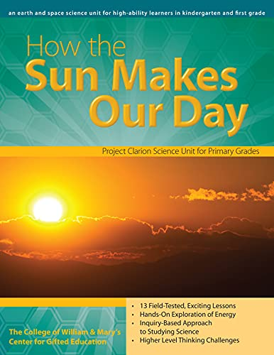 How The Sun Makes Our Day An Earth Science Unit For Grades K 1 William Mary Units