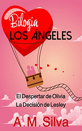 Bilogía Los Ángeles de A.M. Silva