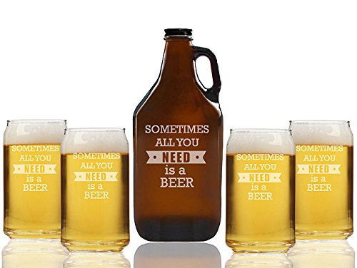 Sometimes All You Need Is A Beer Beer Amber Growler and Can Glasses (Set of 5)