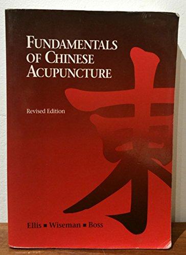Fundamentals of Chinese Acupuncture (Paradigm Title)