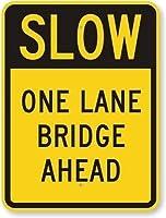 面白い警告サインホームインチの金属安全標識、前方の遅い1車線の橋、公園の標識公園ガイド警告標識私有財産の金属屋外危険標識