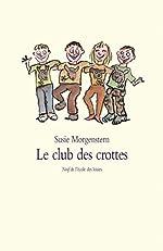 Le club des crottes de Susie Morgenstern