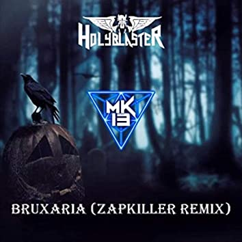 Bruxaria (Zapkiller Remix)