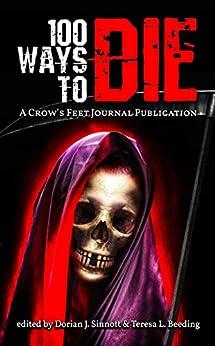 100 Ways to Die by [Dorian Sinnott, Rachel Pendragon]