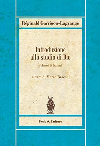 Introduzione allo studio di Dio: Schemi di lezioni (Italian Edition)