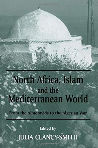 North Africa, Islam and the Mediterranean World (History and Society in the Islamic World)