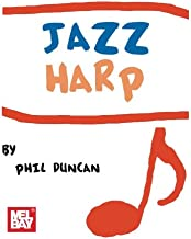 Jazz Harp: For Diatonic and Chromatic Harmonica: Harmonica
