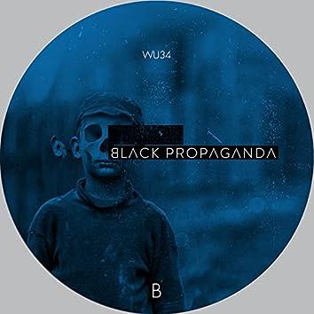 Black Propaganda - Reconstructed Part II