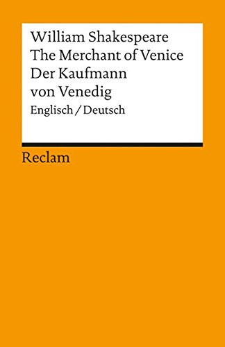 The Merchant of Venice / Der Kaufmann von Venedig: Englisch / Deutsch
