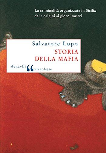 Storia della mafia: La criminalità organizzata in Sicilia dalle origini ai giorni nostri