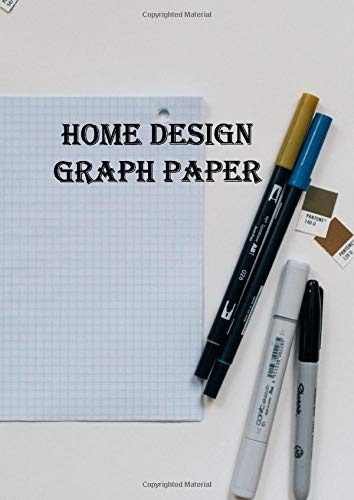 Home Design Graph Paper: Large size 8.27 x 11.69 notebook with full page 4 x 4 graph paper and half page lined for notes and half page with space for moodboard ideas.
