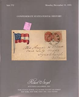 Confederate States Postal History Robert A. Siegel Stamp Sale 772 Catalog