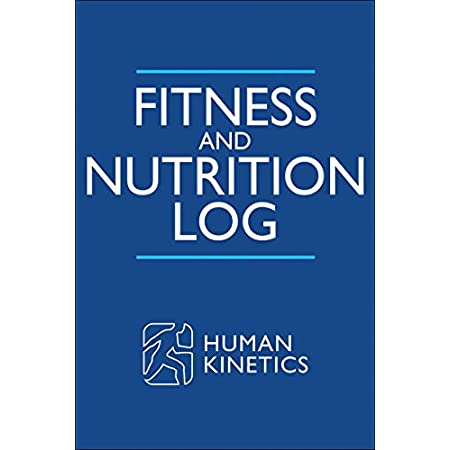 fitness nutrition Fitness and Nutrition Log