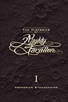 The Histories of Mighty Farallon: Book One: The Moon & The Mammoth