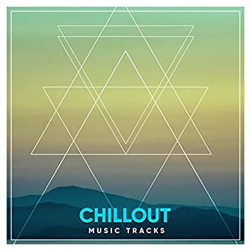 #16 Chillout Music Tracks for Zen Spa