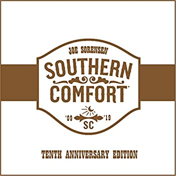 Southern Comfort (10th Anniversary Edition)