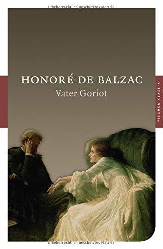 Vater Goriot: Roman (Fischer Klassik)