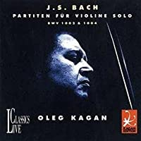 Oleg Kagan Edition Vol. 11 - Partita No. 1, Partita No. 2 by Johann Sebastian Bach (1997-07-01)