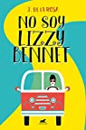 No soy Lizzy Bennet par De La Rosa