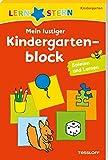LERNSTERN Mein lustiger Kindergartenblock Spielen und Lernen: Spielen und lernen ab 3 Jahren - Ute Haller