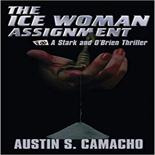 The Ice Woman Assignment Audiobook By Austin S. Camacho cover art