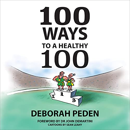 100 Ways to a Healthy 100 cover art
