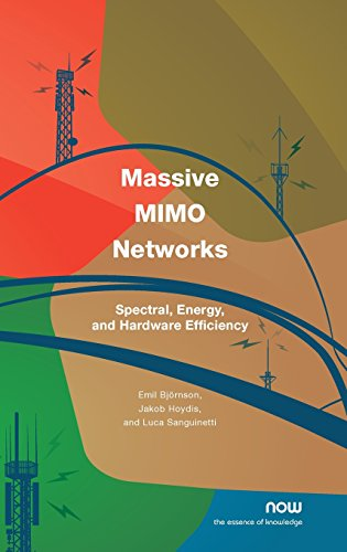 Compare Textbook Prices for Massive MIMO Networks: Spectral, Energy, and Hardware Efficiency Foundations and Trendsr in Signal Processing  ISBN 9781680839852 by Björnson, Emil,Hoydis, Jakob,Sanguinetti, Luca