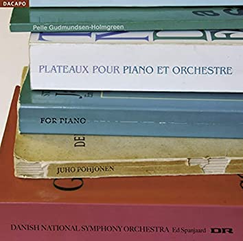 Gudmundsen-Holmgreen, P.: Plateaux / For Piano