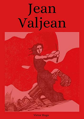 Jean Valjean illustree (French Edition)