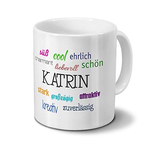 printplanet Tasse mit Namen Katrin - Positive Eigenschaften von Katrin - Namenstasse, Kaffeebecher, Mug, Becher, Kaffeetasse - Farbe Weiß
