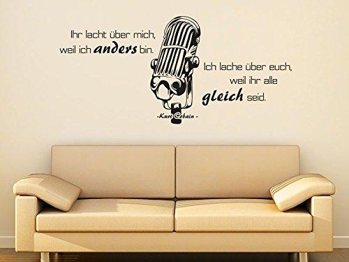 Klebeheld® Wandtattoo Ihr lacht über Mich, Weil ich Anders Bin.Ich Lache über euch, Weil Ihr alle gleich seid. - Kurt Cobain