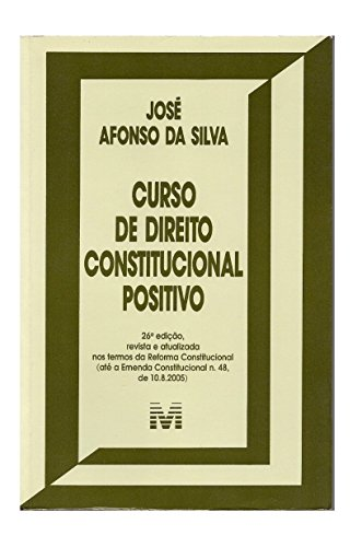 Curso de Direito Constitucional Positivo, 26ª Edição, janeiro 2006