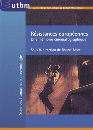 Résistances européennes : Une mémoire cinématographique