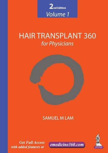 Hair Transplant 360 for Physicians (Volume 1)