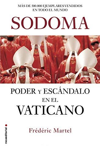 Sodoma: Poder y escándalo en el Vaticano (No Ficción) (Spanish Edition)
