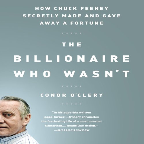 How Chuck Feeney Made and Gave Away a Fortune cover art